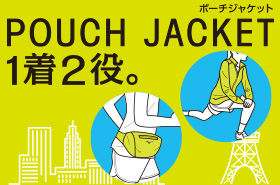 POUCH JACKET(ポーチジャケット)