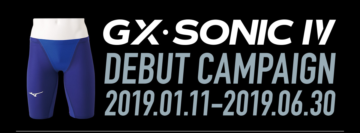 GX・SONIC IV DEBUT CAMPAIGN 2019.01.11-2019.06-30